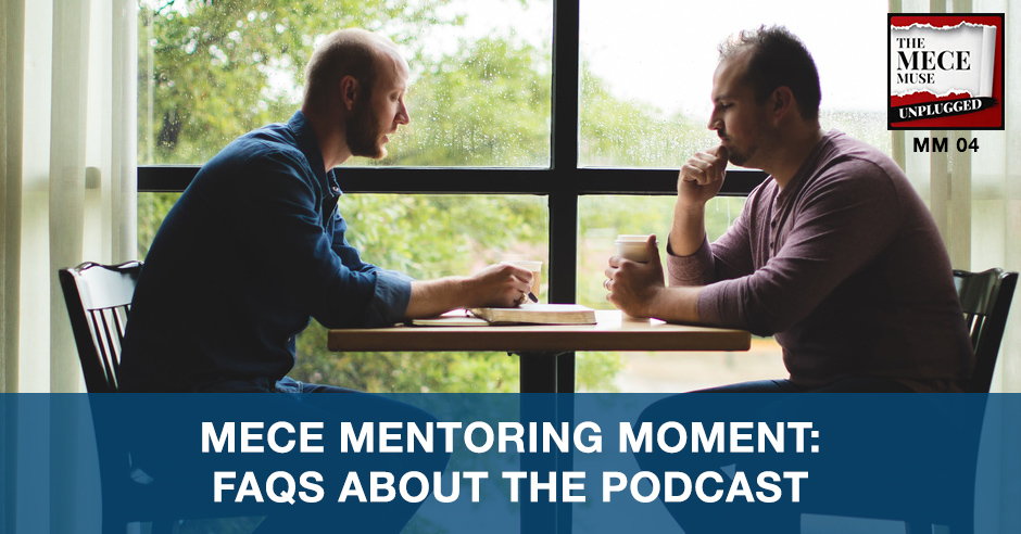 MECE MM04 | MECE Mentoring Moment